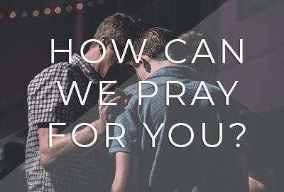 How can we pray for you