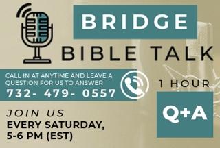 Bridge Bible Talk 5pm